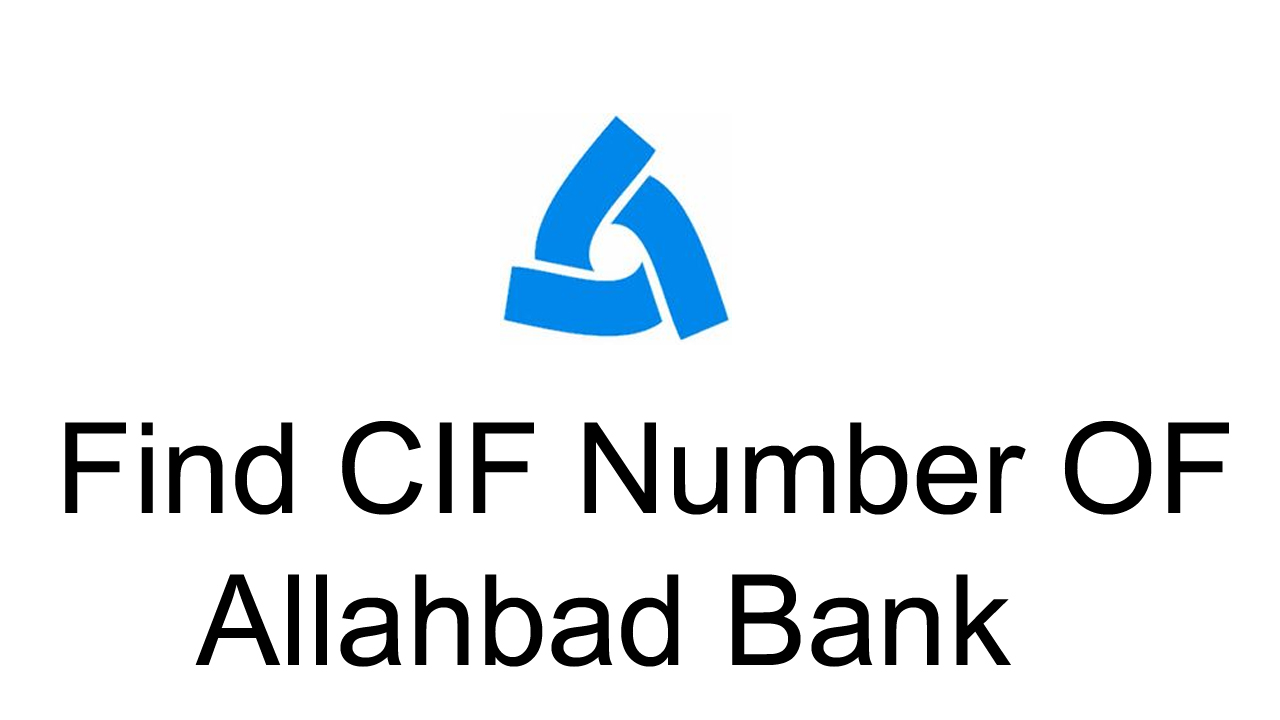 Get CIF Number OF Allahabad Bank