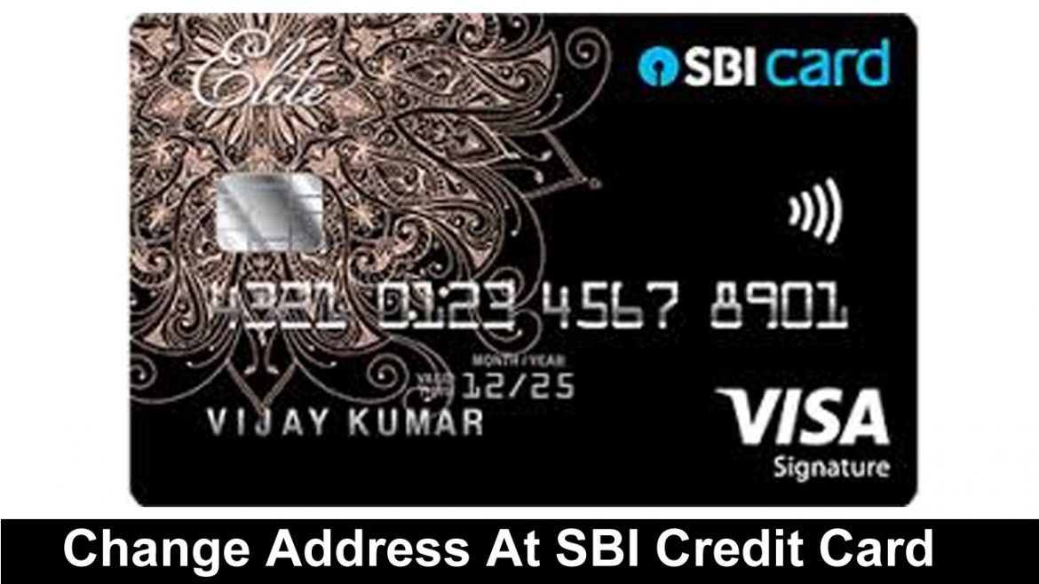 How To Change Address At SBI Credit Card Online