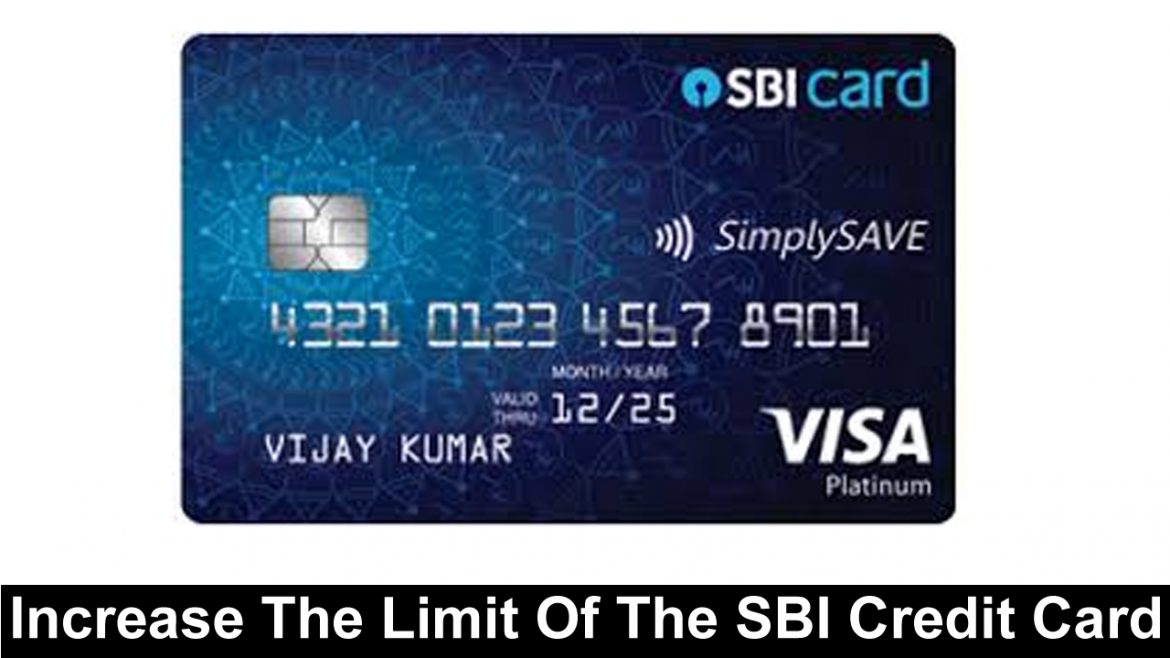 Trick To Increase The Limit Of The SBI Credit Card