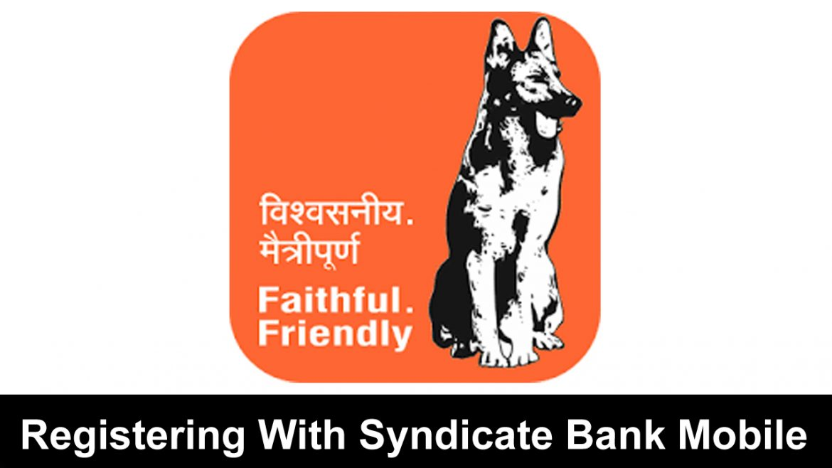 Registering With Syndicate Bank Mobile Banking