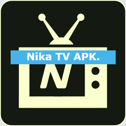 Nika Tv Apk For Android Review